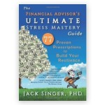 The Financial Advisor's ULTIMATE Stress Mastery Guide 500