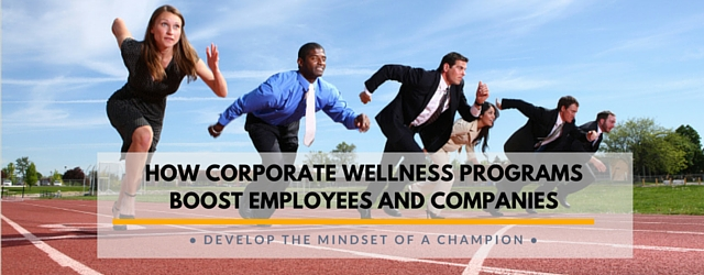 How Corporate Wellness Programs Boost Employees AND Companies